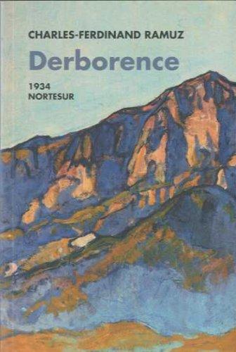9788493636982: Derborence (Nortesur Literaria)