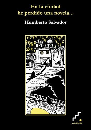 9788493639792: En La Ciudad He Perdido Una Novel (Precursores)