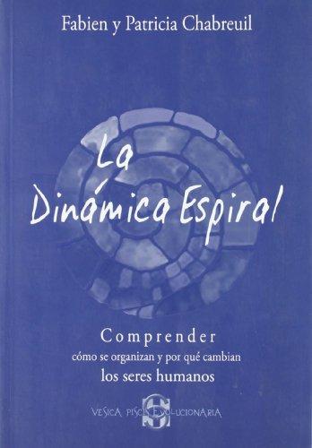9788493639952: La dinámica espiral