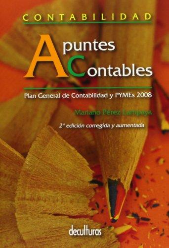 9788493640521: CONTABILIDAD.APUNTES CONTABLES.PGC Y PYMES 2008