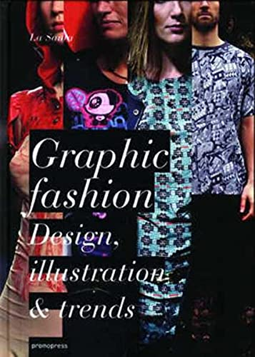 Graphic Fashion: Design, Illustration & Trends: La Santa