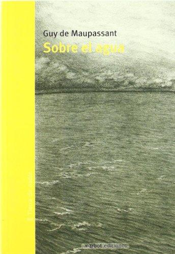 9788493641122: Sobre El Agua (Tierra De Nadie)