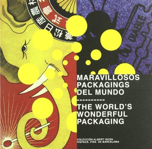 9788493642112: Maravillosos Packagings Del Mundo, Las = Worlds Wonderful Packaging, The