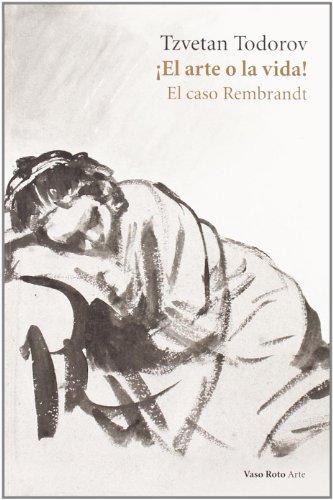 9788493642389: ¡El arte o la vida! El caso Rembrandt (Spanish Edition)
