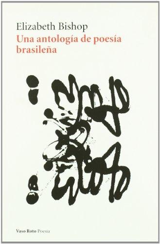 9788493642396: Una antología de poesía brasileña (Spanish Edition)