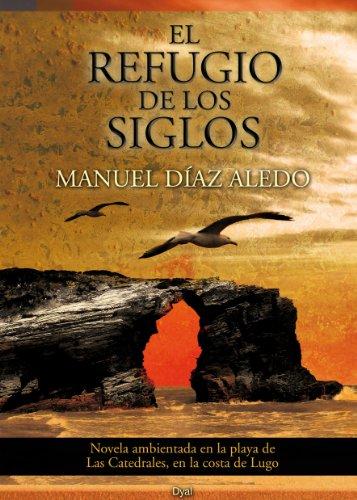 9788493644956: El Refugio De Los Siglos