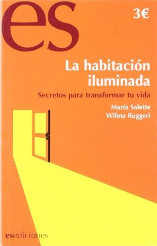 9788493646813: Habitacion Iluminada, La (Crecimiento Personal (es))