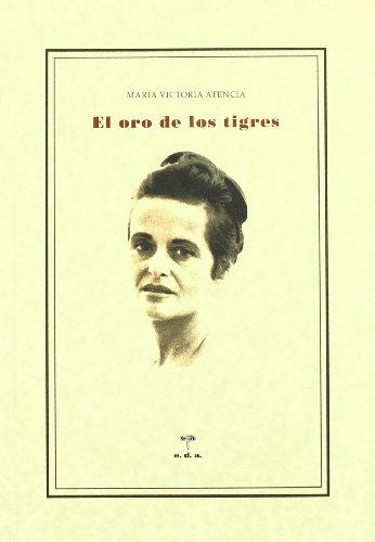 9788493647742: Oro De Los Tigres,El (Lecciones De Cosas Ensayo)