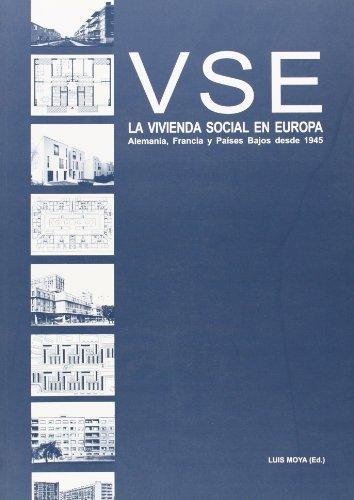9788493648534: Vse La Vivienda Social En Europa - Alemania, Francia Y Paises Bajos Desde 1945