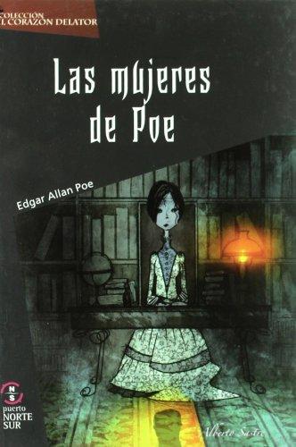 9788493650117: Mujeres De Poe,Las (Corazon Delator)