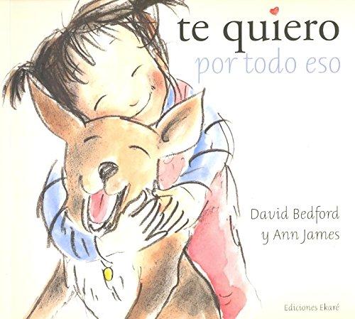 9788493650407: Te Quiero Por Todo Eso