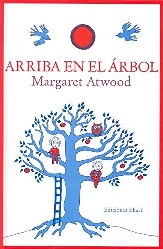 9788493650452: Arriba en el árbol (Jardín de libros)