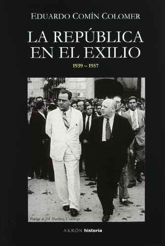 9788493650520: La República en el exilio (1936-1957)