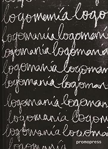 9788493650841: Logomania