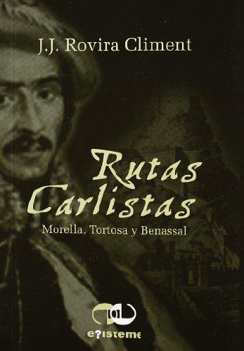 9788493651121: Rutas Carlistas