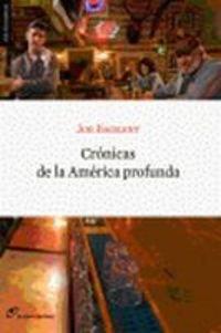 9788493653606: Cronicas De La America Profunda (Sin Fronteras)