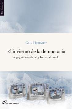 9788493653637: INVIERNO DE LA DEMOCRACIA, EL (Spanish Edition)