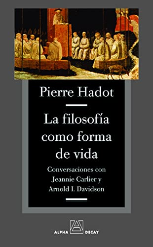 9788493654016: Filosofia Como Forma De Vida,La (ALPHA, BET & GIMMEL)