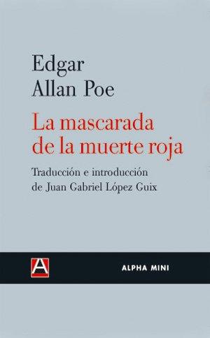 9788493654085: Mascarada De La Muerte Roja,La (ALPHA MINI)