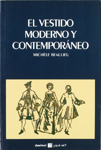9788493654924: El vestido moderno y contemporáneo