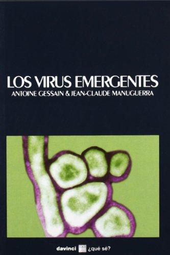 VIRUS EMERGENTES (QUE SE 24): GESSAIN ; MANUGUERRA