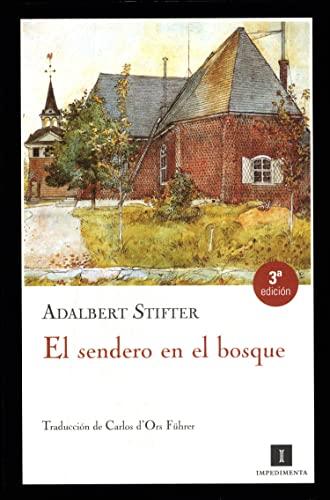 9788493655006: El sendero en el bosque (Spanish Edition)