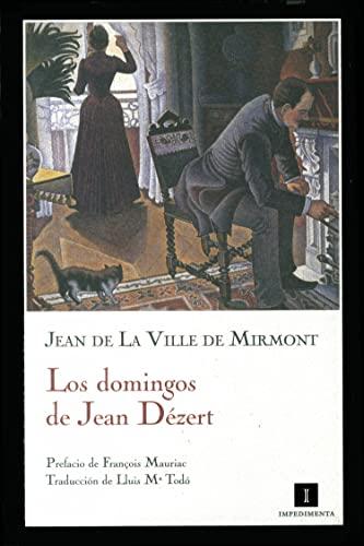9788493655099: Los domingos de Jean Dézert (Spanish Edition)