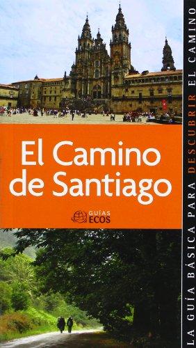 9788493655457: CAMINO DE SANTIAGO EL - ECOS