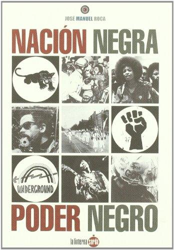 9788493656218: NACION NEGRA. PODER NEGRO