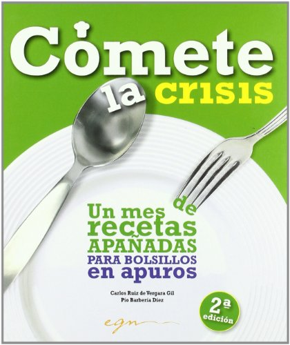 9788493657628: Comete la crisis