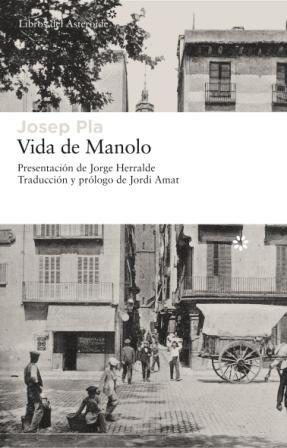 9788493659738: Vida de Manolo (Libros del Asteroide) (Spanish Edition)