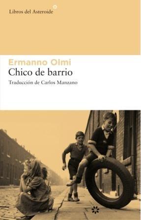 9788493659776: Chico de barrio (Libros del Asteroide) (Spanish Edition)
