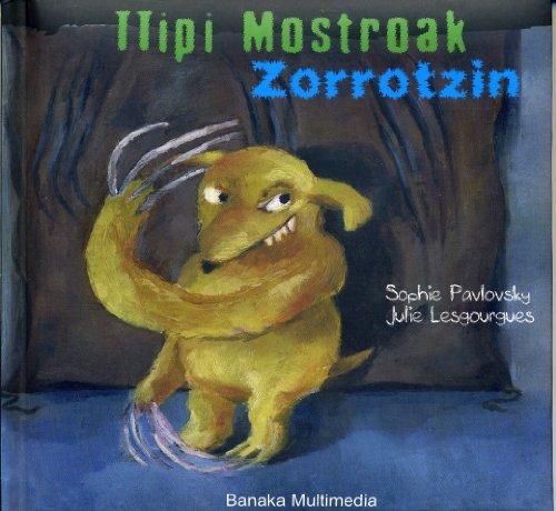 9788493662363: Zorrotzin (Ttipi Monstroak)