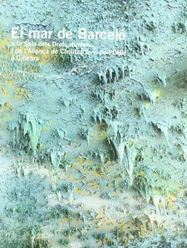 9788493662905: Miguel barcelo en la onu mural en la cupula de la sala de los derechoshumanos y la alianza civilizaciones