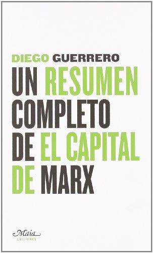 9788493664169: Un resumen completo de El Capital de Marx