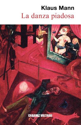 9788493664817: La danza piadosa: Las aventuras de una juventud (Cabaret Voltaire)