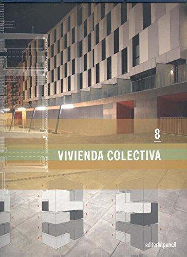 9788493665425: Vivienda colectira 08 (Versión reducida) (VIVIENDA CONTEMPORANEA (Vesrisón reducida))