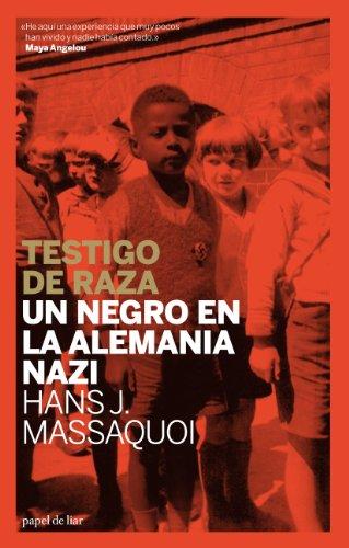 9788493667931: Testigo De Raza: Un negro en la Alemania nazi (Memorias)