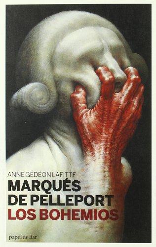 Los bohemios (Papel de liar) (Spanish Edition): Anne Gedeon Lafitte