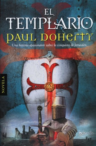 El templario (Spanish Edition) (8493668427) by Paul Doherty