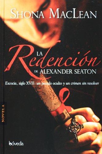 La redencion de Alexander Seaton (Spanish Edition): Shona MacLean
