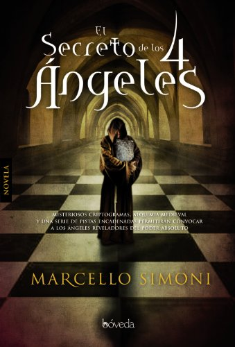 9788493668495: El secreto de los 4 angeles / The Secret of the 4 Angels (Spanish Edition)