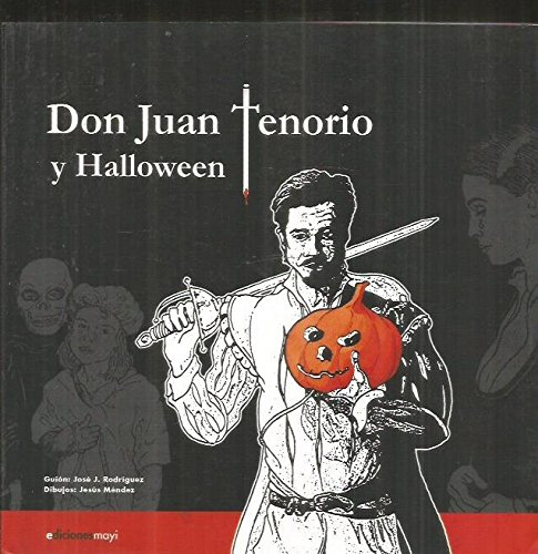 9788493669218: Don Juan Tenorio y Halloween