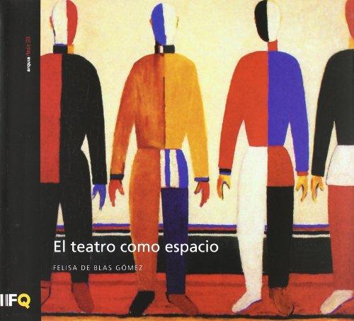 9788493669348: El Teatro Como Espacio