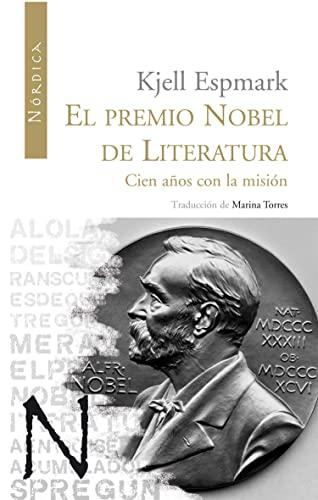 9788493669546: Premio Nobel De Literatura,El (Letras Nórdicas)