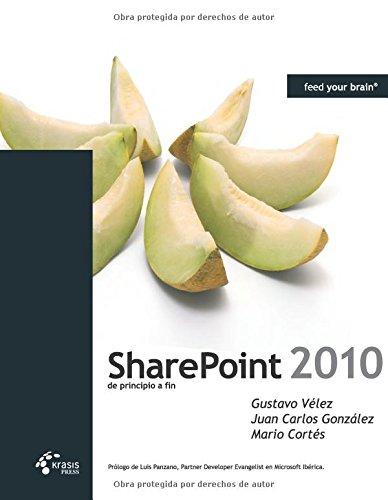 9788493669652: Sharepoint 2010 de principio a fin (Spanish Edition)