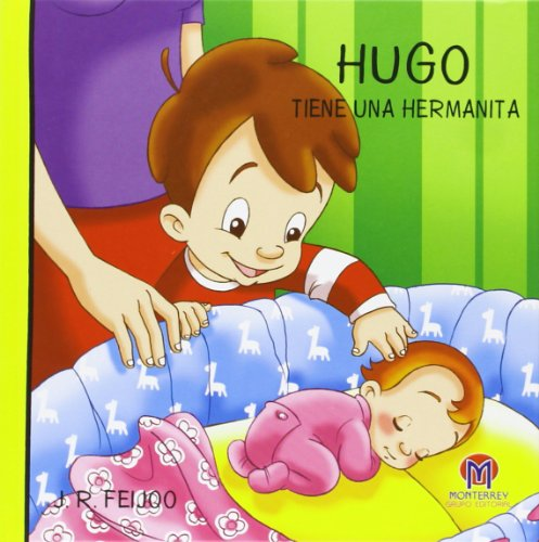9788493670306: HUGO TIENE UNA HERMANITA: 3 (Hugo y Marta)