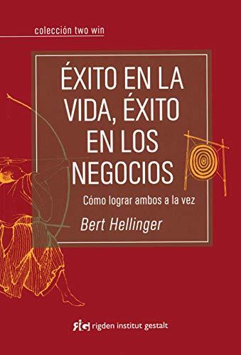 9788493670689: Exito en la vida, exito en los negocios / Success in life, success in business (Spanish Edition)