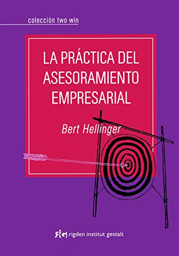 9788493670696: La practica del asesoramiento empresarial / The practice of business advice (Spanish Edition)