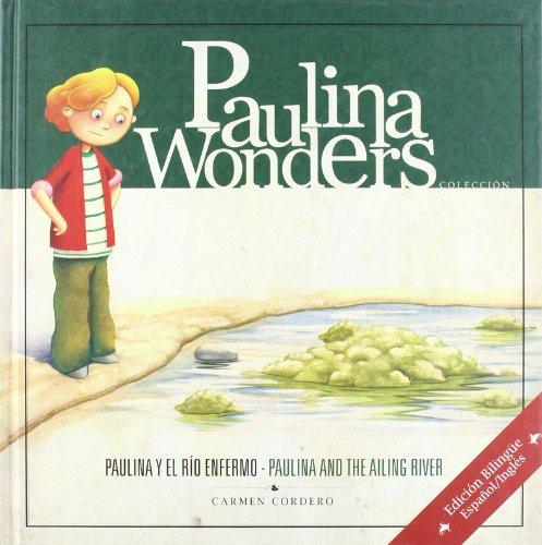 9788493670931: Paulina y el río enfermo